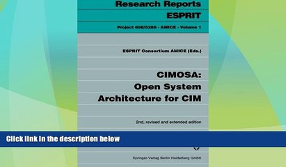 Big Sales  CIMOSA: Open System Architecture for CIM (Research Reports Esprit)  READ PDF Online