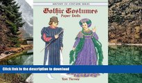 Read book  Gothic Costumes Paper Dolls (Dover Paper Dolls) online to buy