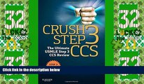 Big Sales  Crush Step 3 CCS: The Ultimate USMLE Step 3 CCS Review, 1e  Premium Ebooks Online Ebooks