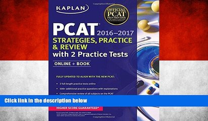 Deals in Books  Kaplan PCAT 2016-2017 Strategies, Practice, and Review with 2 Practice Tests:
