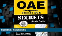 Deals in Books  OAE Integrated Science (024) Secrets Study Guide: OAE Test Review for the Ohio