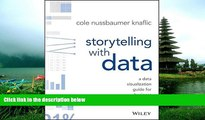 Free [PDF] Downlaod  Storytelling with Data: A Data Visualization Guide for Business
