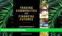 READ book  Trading Commodities and Financial Futures: A Step-by-Step Guide to Mastering the