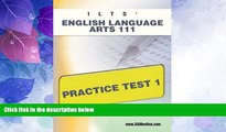 Big Sales  ILTS English Language Arts 111 Practice Test 1  Premium Ebooks Best Seller in USA