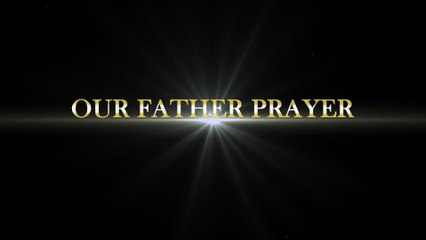 Our Father Prayer - Catholic TV Pakistan