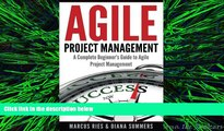 READ book  Agile Project Management: A Complete Beginner s Guide To Agile Project Management