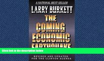 READ book  The Coming Economic Earthquake: Revised and Expanded for the Clinton Agenda  DOWNLOAD