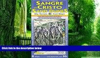 Buy  Sangre de Cristo Wilderness   Great Sand Dunes National Park Trail Map 4th Edition Kent