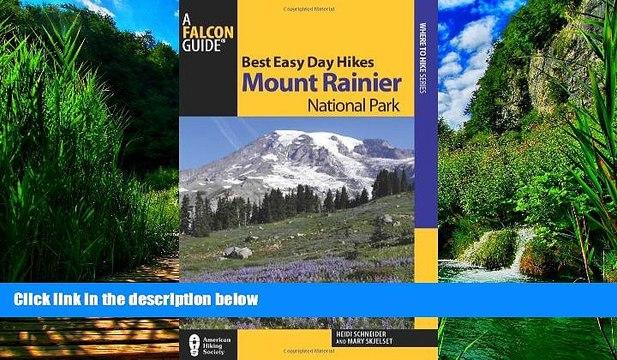Buy NOW  Best Easy Day Hikes Mount Rainier National Park (Best Easy Day Hikes Series) Heidi