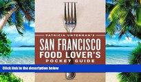 Buy NOW Patricia Unterman Patricia Unterman s San Francisco Food Lover s Pocket Guide, Second
