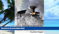 Buy  Chama, Durango, Grand Canyon, and Kansas City: Armchair Travel Series Pauline Hager  Full Book