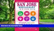 Michael B. Haddock San Jose Restaurant Guide 2015: Best Rated Restaurants in San Jose, California