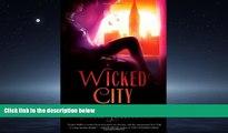 READ book Wicked City: A Zephyr Hollis Novel (Zephyr Hollis Novels) READ ONLINE