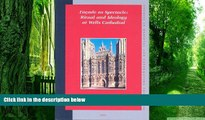 Buy Carolyn Marino Malone Facade as Spectacle: Ritual and Ideology at Wells Cathedral (Studies in