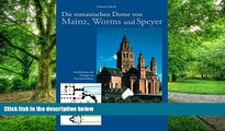 Buy NOW Clemens Kosch Die Romanischen Dome Von Mainz, Worms Und Speyer: Architektur Und Liturgie