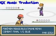 Pokémon Rouge/Bleu/Jaune Remix : Combat final VS Blue (rival)