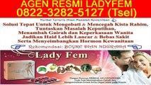 0822-3282-5127 (Tsel), Agen Ladyfem Semarang