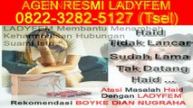 0822-3282-5127 (Tsel), Distributor Ladyfem Semarang