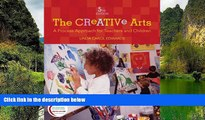 Deals in Books  The Creative Arts: A Process Approach for Teachers and Children (5th Edition)