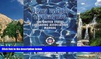 Buy NOW  Open Water Lifesaving: The United States Lifesaving Association Manual (2nd Edition)