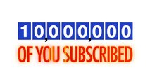 Thank You For Helping Us Reach 10,000,000 Subscribers