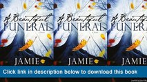 (o-o) (XX) eBook Download A Beautiful Funeral: A Novel (Maddox Brothers) (Volume 5)