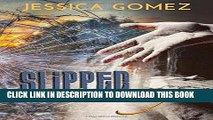 Read Now Slipped Away (After Series) (Volume 2) PDF Online