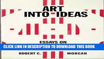 Best Seller Art into Ideas: Essays on Conceptual Art (Contemporary Artists and their Critics) Free