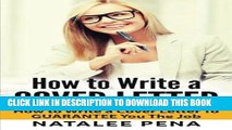 Read Now Cover Letter: How to Write a COVER LETTER - How to Write a Cover Letter To GUARANTEE You