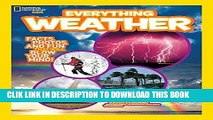 Best Seller National Geographic Kids Everything Weather: Facts, Photos, and Fun that Will Blow You