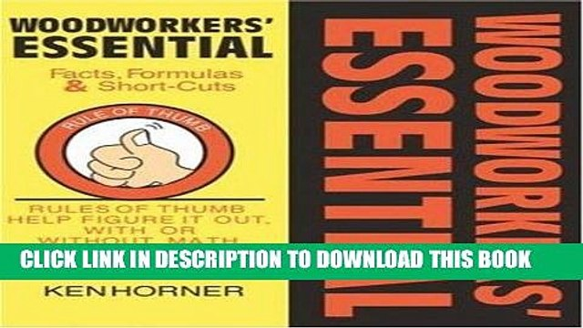 Ebook Woodworkers  Essential Facts, Formulas   Short-Cuts: Rules of Thumb Help Figure It Out, With