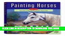 Best Seller Painting Horses Kit: Learn to Paint Horses in Acrylic Step by Step (Walter Foster
