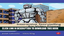 Ebook Interactive Storytelling for Video Games: A Player-Centered Approach to Creating Memorable