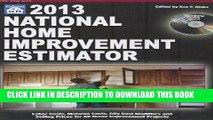 Ebook National Home Improvement Estimator 2013 (National Home Improvement Estimator (W/CD)) Free