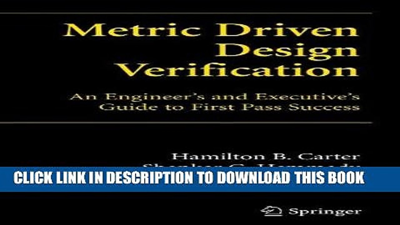 Best Seller Metric Driven Design Verification An Engineer S And Executive Guide To First Pass
