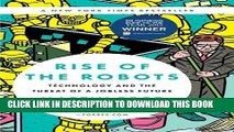 Best Seller Rise of the Robots: Technology and the Threat of a Jobless Future Free Read