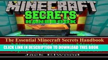 Ebook Minecraft: The Essential Minecraft Secrets Handbook: Minecraft Game Hints, Tips,   Tricks,