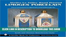Best Seller Atelier Le Tallec Hand Painted Limoges Porcelain (Schiffer Book for Collectors) Free