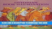 Ebook Ottonian Book Illumination: An Historical Study (Studies in Medieval and Early Renaissance