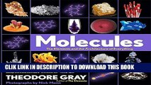 Best Seller Molecules: The Elements and the Architecture of Everything Free Read