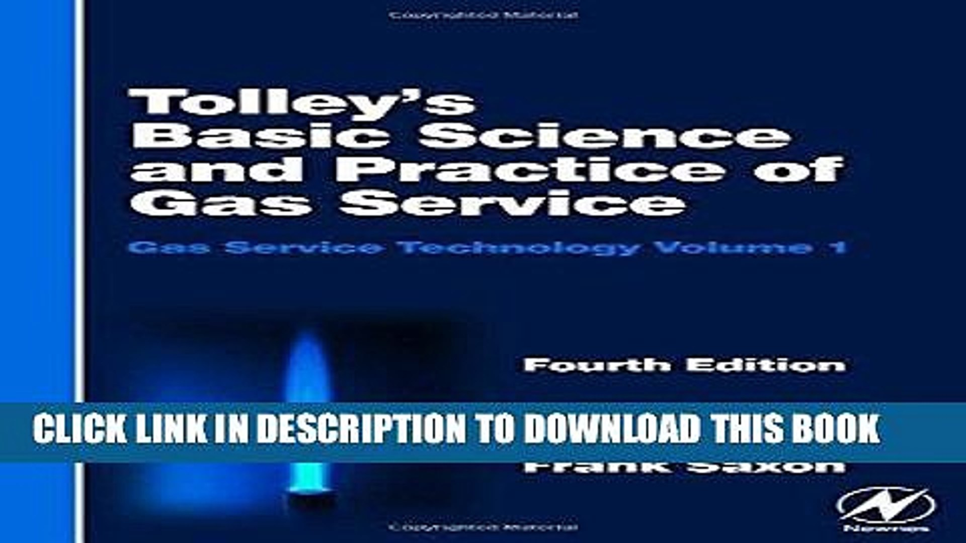 Tolleys Basic Science and Practice of Gas Service, Fourth Edition (Gas Service Technology, Volume 1)