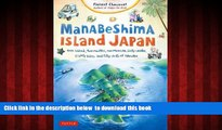 Read books  Manabeshima Island Japan: One Island, Two Months, One Minicar, Sixty Crabs, Eighty