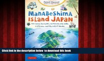 Best book  Manabeshima Island Japan: One Island, Two Months, One Minicar, Sixty Crabs, Eighty