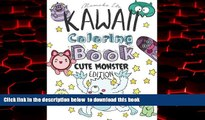 Best books  Kawaii Coloring Book - Cute Monsters Edition: A Cute Japanese Coloring Book for