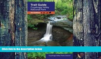 Buy NOW Cuyahoga Valley Trails Council Trail Guide to Cuyahoga Valley National Park  Hardcover