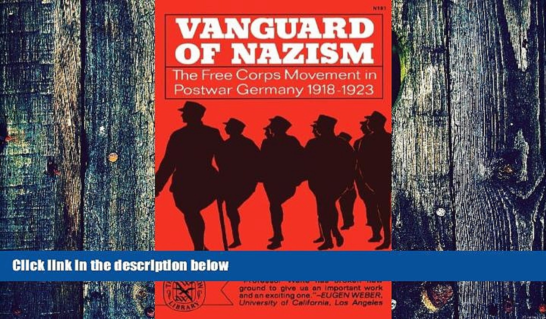 PDF Robert G. Waite Vanguard of Nazism: The Free Corps Movement in Postwar Germany 1918-1923  Pre