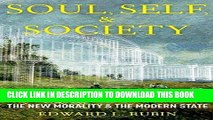 Ebook Soul, Self, and Society: The New Morality and the Modern State Free Read