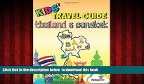 Read book  Kids  Travel Guide - Thailand   Bangkok: The fun way to discover Thailand   Bangkok