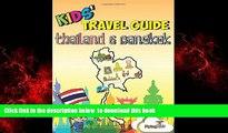 Best books  Kids  Travel Guide - Thailand   Bangkok: The fun way to discover Thailand   Bangkok