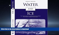 EBOOK ONLINE  Water and Ice: The Tragic Wrecks of the Bristol and the Mexico on the South Shore